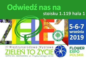"""Zaproszenie na wystawę """"Zieleń to Życie 2019"""""""